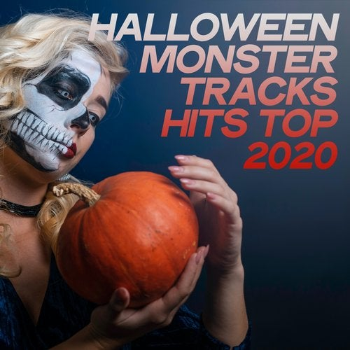 Halloween Monster Tracks Hits Top 2020 (The Best Selection Tech House Halloween Night)