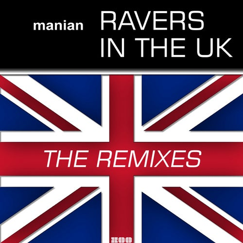 Manian - Ravers In The UK (The Remixes)