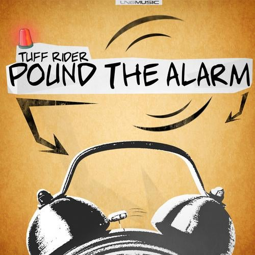 Tuff Rider - Pound The Alarm