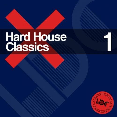 Hard House Classics, Vol. 1