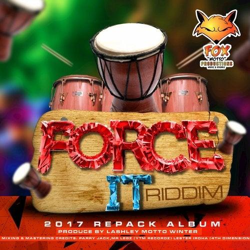 Force It Riddim