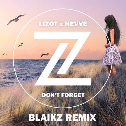 Lizot x Nevve - Don't Forget