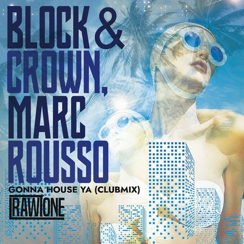 Block & Crown, Marc Rousso - Gonne House Ya (Club Mix); Block & Crown, Marc Rousso - Watchin' Me (Original Mix); Molothav - Love Me Better (Extended Mix) [2020]