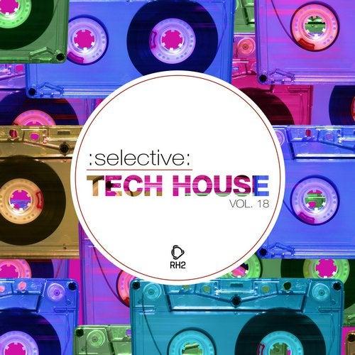 Selective: Tech House Vol. 18