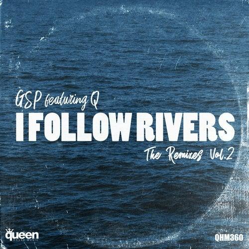 I Follow Rivers (The Remixes, Vol. 2)