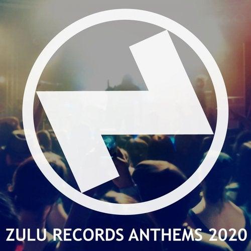 ZULU Records Anthems 2020