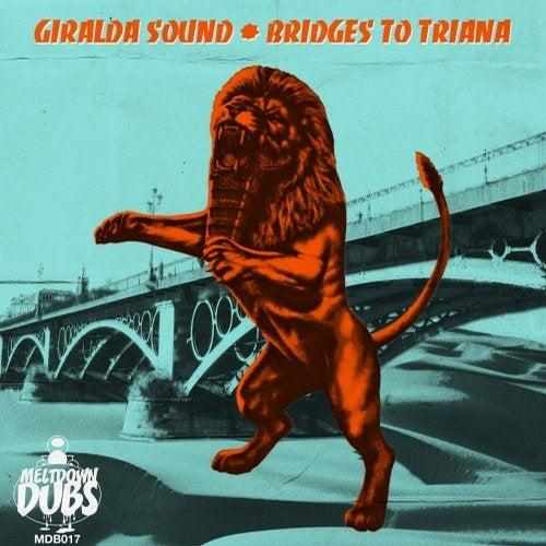 Meltdown Dubs 17: Bridges To Triana