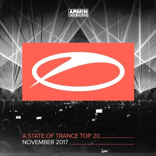 A State Of Trance Top 20 - November 2017 (Selected by Armin van Buuren) - Extended Versions