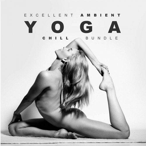 Excellent Ambient: Yoga Chill Bundle