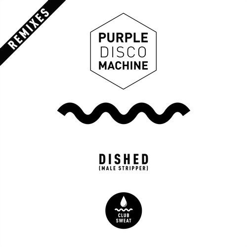 Dished (Male Stripper) [Remixes]