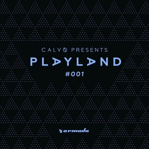 Playland #001 (Mixed by Calvo) - Extended Versions