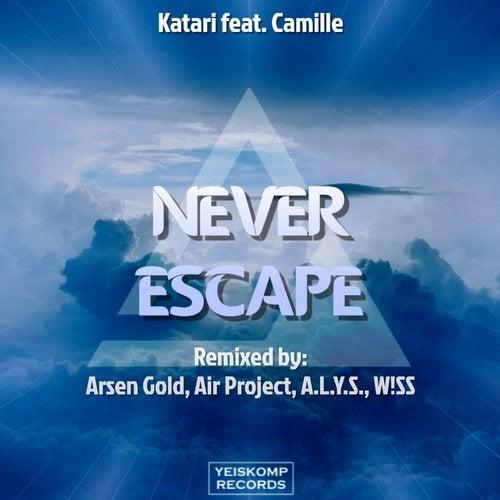 Katari Feat. Camille - Never Escape (Air Project Remix) [2020]