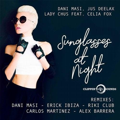 Sunglasses at Night (feat. Celia Fox) [Remixes]