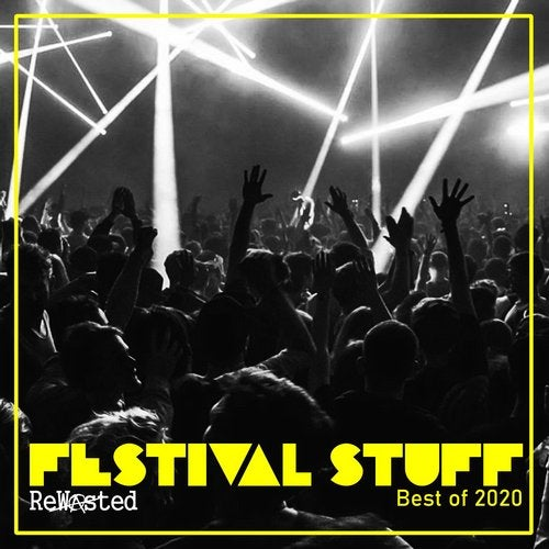 Best of Rewasted 2020 (Festival Stuff)