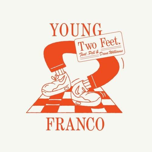 Two Feet Feat. Pell, Dana Williams