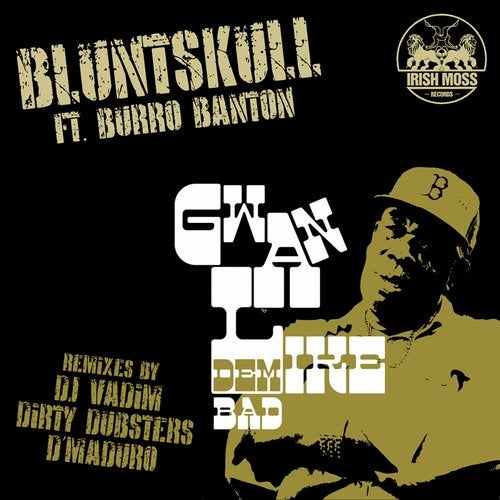 Gwan Like Dem Bad EP (feat. Burro Banton)