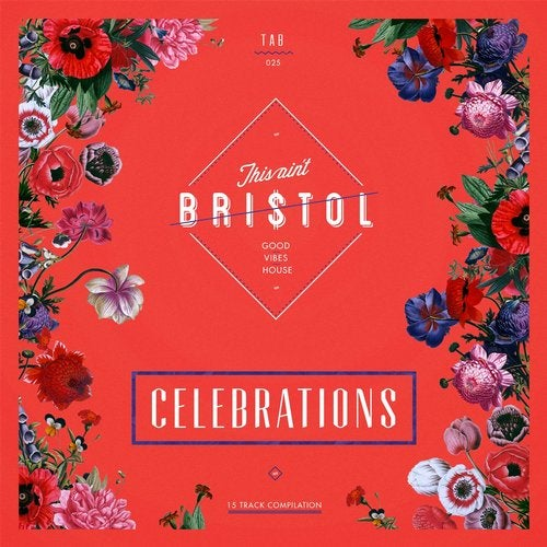 This Ain't Bristol - Celebrations