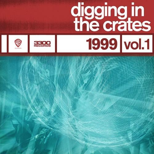 Digging In The Crates: 1999 Vol. 1