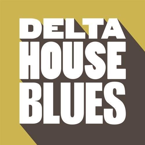 Delta House Blues
