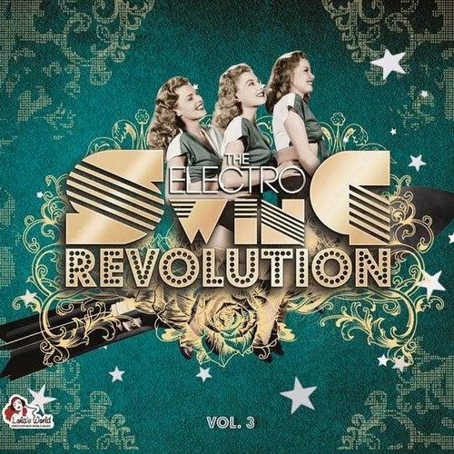 The Electro Swing Revolution, Vol. 3