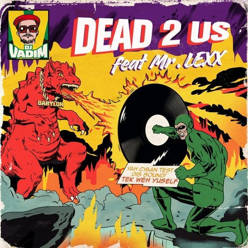 Dead 2 Us feat. Mr.Lexx