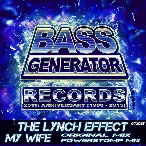 My Wife from Bass Generator Records on Beatport