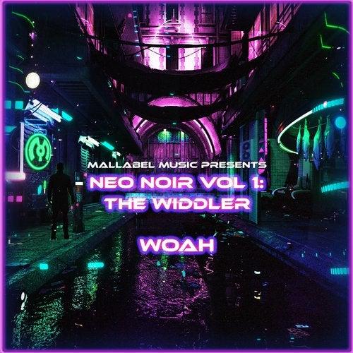 Neo Noir, Vol. 1: Woah