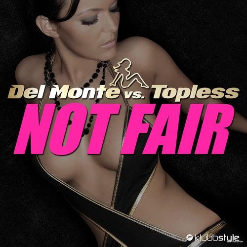 Del Monte vs. Topless - Not Fair