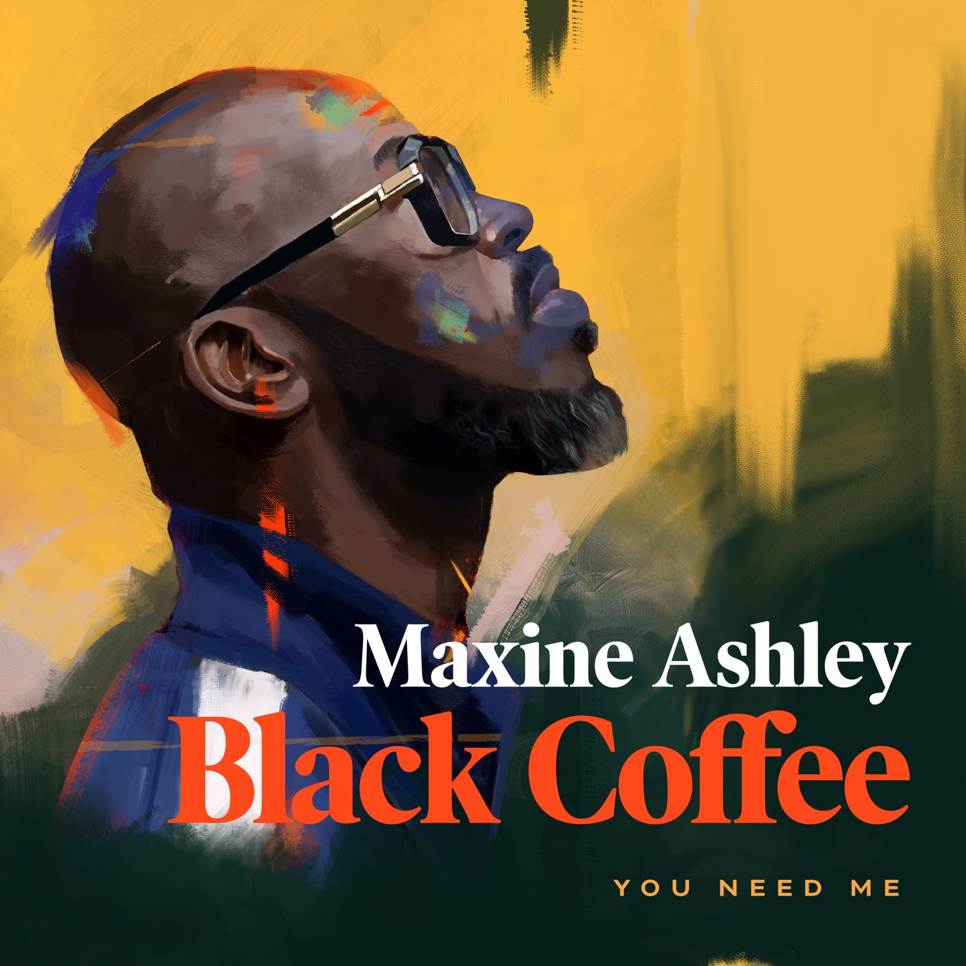 You Need Me feat. Maxine Ashley feat. Sun-El Musician