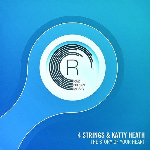4 Strings, Katty Heath - The Story Of Your Heart (Extended Mix) [RNM (RazNitzanMusic)]
