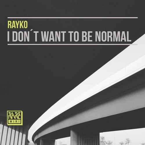 I Don't Want to Be Normal