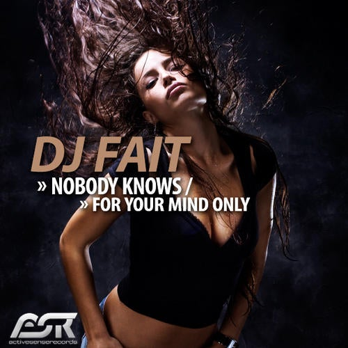 DJ Fait - Nobody Knows / For Your Mind Only