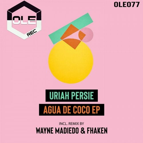 Agua De Coco (Original Mix) by Uriah Persie on Beatport