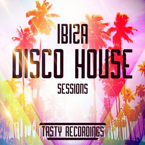 Ibiza Disco House Sessions
