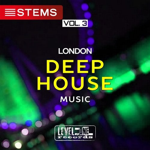 London Deep House Music, Vol  3 [STEMS] from Level One Records on