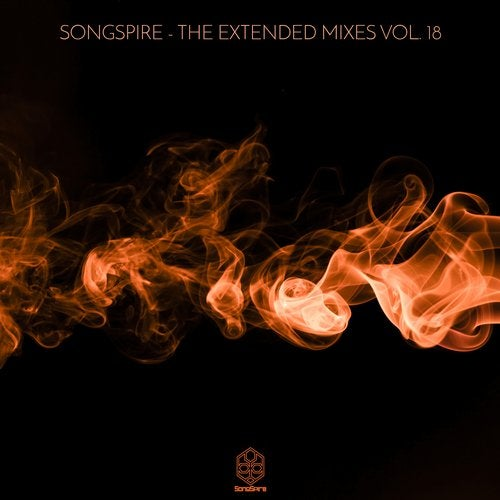 Songspire Records - The Extended Mixes Vol. 18