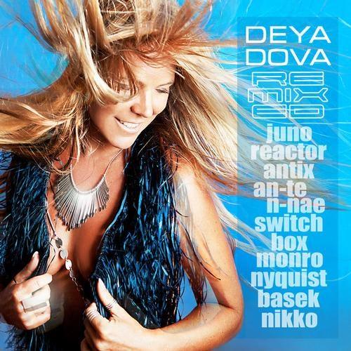 Deya Dova Remixed