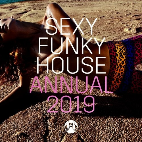 Sexy Funky House Annual 2019
