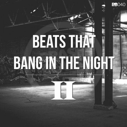 Beats That Bang In The Night II