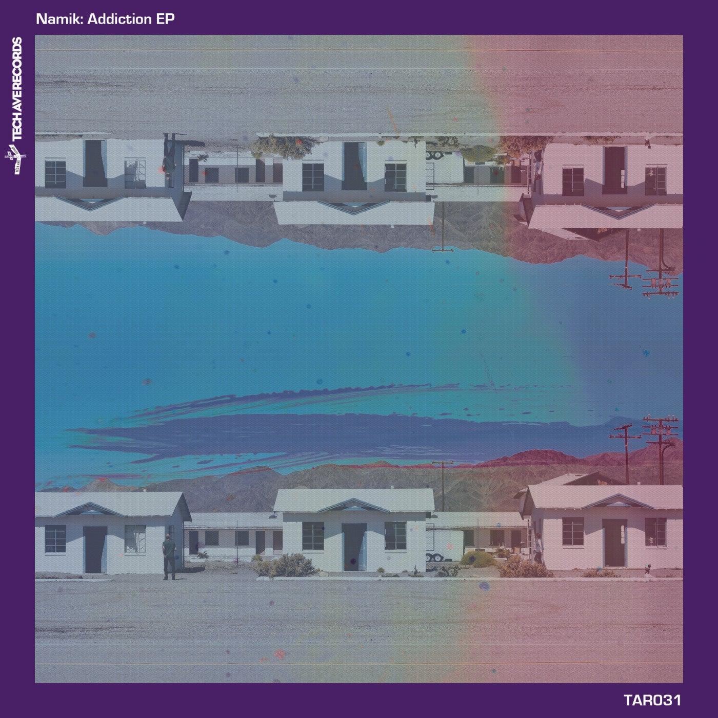 Namik: Addiction EP on Tech Avenue Records Image