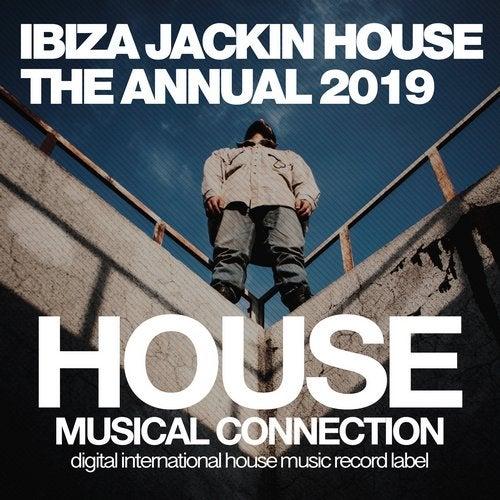Ibiza Jackin House The Annual Edition 2019