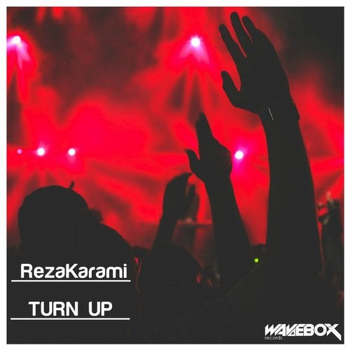 Turn Up from Wavebox Records on Beatport