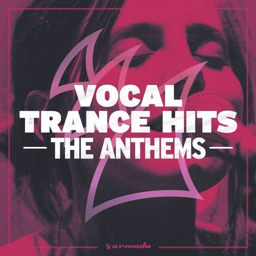Vocal Trance Hits - The Anthems - Extended Versions