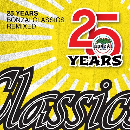 25 Years Bonzai Classics - Remixed