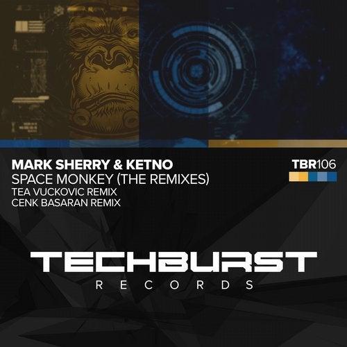 Space Monkey - Tea Vuckovic + Cenk Basaran Remixes