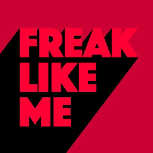 Freak Like Me
