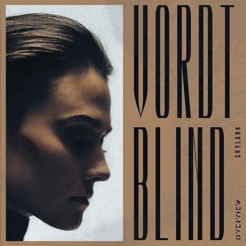 Skylark - Blind / Vordt [OVR024]