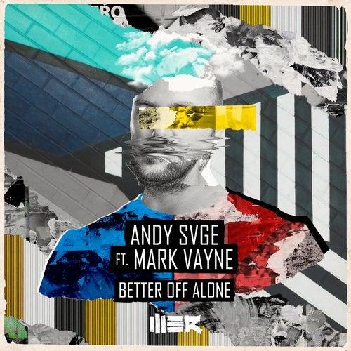 Better Off Alone (feat. Mark Vayne)