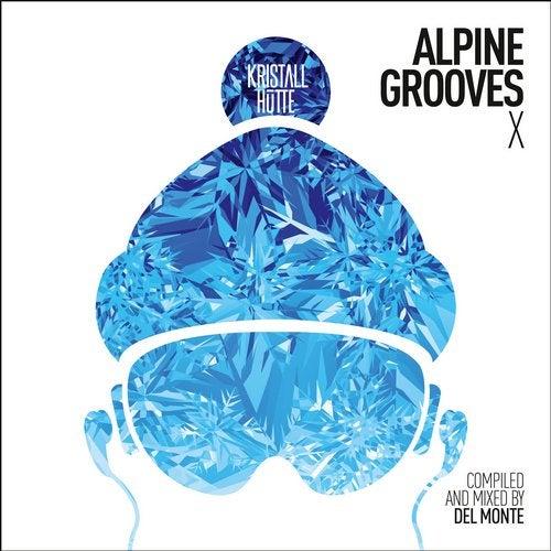 Alpine Grooves 10 (Kristallhutte)