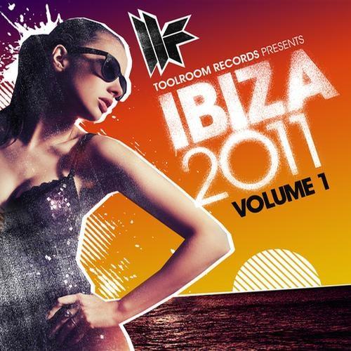 Toolroom Records Ibiza 2011 Vol. 1